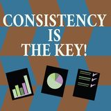 Word writing text Consistency Is The Key. Business concept for by Breaking Bad Habits and Forming Good Ones Presentation. Word writing text Consistency Is The royalty free illustration