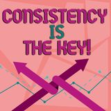 Word writing text Consistency Is The Key. Business concept for by Breaking Bad Habits and Forming Good Ones Two Arrows. Word writing text Consistency Is The Key vector illustration