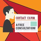 Word writing text Contact Us For A Free Consultation. Business concept for We are available for giving support Man with stock illustration