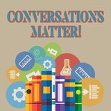 Word writing text Conversations Matter. Business concept for generate new and meaningful knowledge Positive action Books. Word writing text Conversations Matter stock illustration