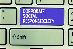 Word writing text Corporate Social Responsibility. Business concept for Internal corporate policy and Ethic strategy.  stock photography