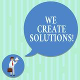 Word writing text We Create Solutions. Business concept for way to solve problem or deal with difficult situation Man in stock illustration