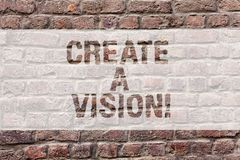 Word writing text Create A Vision. Business concept for Develop a strategy mission motivation purpose to achieve Brick stock photo