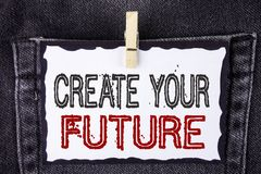 Word writing text Create Your Future. Business concept for career goals Targets improvement set plans learning written on White St. Word writing text Create Your Stock Photo