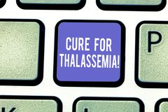 Word writing text Cure For Thalassemia. Business concept for Treatment needed for this inherited blood disorder Keyboard. Key Intention to create computer royalty free stock photography