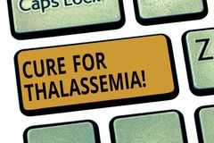 Word writing text Cure For Thalassemia. Business concept for Treatment needed for this inherited blood disorder Keyboard. Key Intention to create computer stock photo