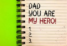 Word writing text Dad You Are My Hero. Business concept for Admiration for your father love feelings compliment Written. Black and red text and number on white royalty free stock photo
