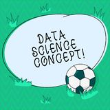 Word writing text Data Science Concept. Business concept for extraction of valuable knowledge from raw data Soccer Ball stock illustration