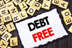 Word, writing, text  Debt Free. Business concept for Credit Money Financial Sign Freedom From Loan Mortage written on Skicky Note. Word, writing, text  Debt Free Stock Photography
