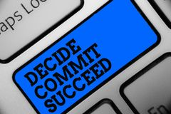 Word writing text Decide Commit Succeed. Business concept for achieving goal comes in three steps Reach your dreams Computer progr. Am use software keyboard blue stock photo