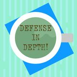 Word writing text Defense In Depth. Business concept for arrangement defensive lines or fortifications defend others Top. View of Drinking Cup Filled with vector illustration