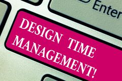 Word writing text Design Time Management. Business concept for Coordination of activities to maximize the effort. Keyboard key Intention to create computer royalty free stock photos