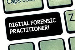 Word writing text Digital Forensic Practitioner. Business concept for Specialist in investigating computer crime royalty free illustration