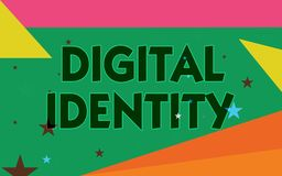 Word writing text Digital Identity. Business concept for information on entity used by computer to represent agent.  royalty free illustration