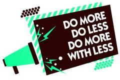 Word writing text Do More Do Less Do More With Less. Business concept for dont work hard work smart be unique Megaphone loudspeake. R green striped frame Stock Images