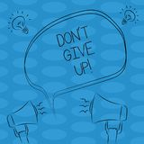 Word writing text Don T Give Up. Business concept for Keep trying until you succeed follow your dreams goals Freehand Outline. Sketch of Blank Speech Bubble stock illustration
