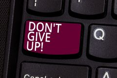 Word writing text Don T Give Up. Business concept for Keep trying until you succeed follow your dreams goals Keyboard. Key Intention to create computer message vector illustration