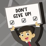 Word writing text Don T Give Up. Business concept for Keep trying until you succeed follow your dreams goals. Word writing text Don T Give Up. Business concept vector illustration