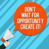Word writing text Don T Wait For Opportunity Create It. Business concept for Make your own chances Inspirational Hu. Analysis Hand Holding Megaphone Blank Round stock illustration