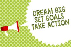 Word writing text Dream Big Set Goals Take Action. Business concept for Motivation to follow your dreams Inspiration Megaphone lou. Dspeaker speech bubble stock illustration