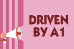Word writing text Driven By A1. Business concept for Move or controlled by a top quality driver in the society Megaphone loudspeak. Er pink stripes important vector illustration