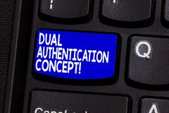Word writing text Dual Authentication Concept. Business concept for Need two types of credentials for authentication. Keyboard key Intention to create computer stock photography