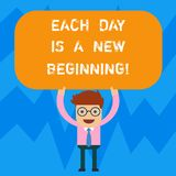 Word writing text Each Day Is A New Beginning. Business concept for Every morning you can start again Inspiration Man. Standing Holding Above his Head Blank vector illustration