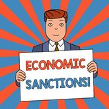 Word writing text Economic Sanctions. Business concept for Penalty Punishment levied on another country Trade war. Word writing text Economic Sanctions. Business royalty free illustration