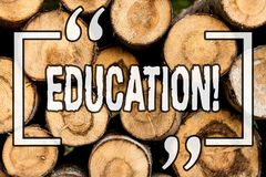 Word writing text Education. Business concept for Teaching of students by implementation of latest technology Wooden background. Vintage wood wild message ideas stock images