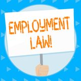 Word writing text Employment Law. Business concept for encompassing all areas of employer employee relationship Hand. Word writing text Employment Law. Business stock illustration