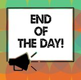 Word writing text End Of The Day. Business concept for Finishing today activities relaxing resting nighttime Megaphone. Sound icon Outlines Blank Square stock illustration