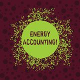 Word writing text Energy Accounting. Business concept for measure and report the energy consumption of activities stock illustration