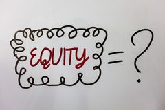 Word writing text Equity. Business concept for Value of a company divided into equal parts owned by shareholders Ideas messages do. Odle white background equal royalty free stock images