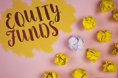 Word writing text Equity Funds. Business concept for Investors enjoys great benefits with long term investment written on Painted. Word writing text Equity Funds Royalty Free Stock Photos