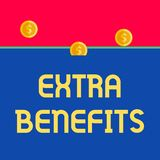 Word writing text Extra Benefits. Business concept for Additional compensation Bonus Subsidies Incentives Allowances. Word writing text Extra Benefits. Business royalty free illustration