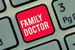 Word writing text Family Doctor. Business concept for Provide comprehensive health care for showing of all ages.  stock photo