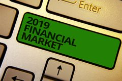 Word writing text 2019 Financial Market. Business concept for place where trading of equities, bonds, currencies Computer learn so. Ftware program keyboard Stock Image