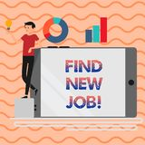 Word writing text Find New Job. Business concept for Searching for new career opportunities Solution to unemployment. Word writing text Find New Job. Business stock illustration