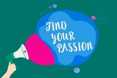 Word writing text Find Your Passion. Business concept for Seek Dreams Find best job or activity do what you love Convey message id. Ea speaker alarm announcement Stock Image