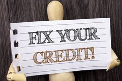 Word, writing, text Fix Your Credit. Conceptual photo Bad Score Rating Avice Fix Improvement Repair written on torn paper holding