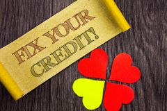 Word, writing, text  Fix Your Credit. Conceptual photo Bad Score Rating Avice Fix Improvement Repair written on Sticky Note Paper. Word, writing, text  Fix Your Royalty Free Stock Photos