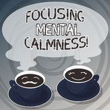 Word writing text Focusing Mental Calmness. Business concept for free the mind from agitation or any disturbance Sets of Cup. Saucer for His and Hers Coffee vector illustration