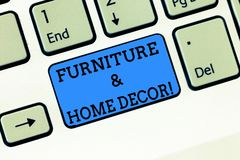 Word writing text Furniture And Home Decor. Business concept for Interior design creative modern house decoration. Keyboard key Intention to create computer stock images