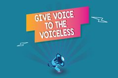 Word writing text Give Voice To The Voiceless. Business concept for Speak out on Behalf Defend the Vulnerable.  stock illustration