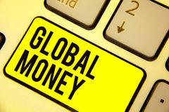 Word writing text Global Money. Business concept for International finance World currency Transacted globally Keyboard yellow key. Intention create computer vector illustration