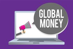 Word writing text Global Money. Business concept for International finance World currency Transacted globally Man holding megaphon. E loudspeaker speech bubble stock illustration