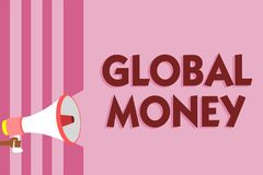Word writing text Global Money. Business concept for International finance World currency Transacted globally Megaphone loudspeake. R pink stripes important vector illustration