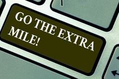 Word writing text Go The Extra Mile. Business concept for Give an additional do more than is expected from you Keyboard. Key Intention to create computer vector illustration