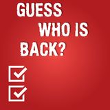 Word writing text Guess Who Is Back. Business concept for Game surprise asking wondering curiosity question Blank Color. Rectangular Shape with Round Light Beam vector illustration