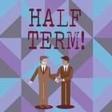 Word writing text Half Term. Business concept for Short holiday in the middle of the periods school year is divided. Word writing text Half Term. Business photo vector illustration